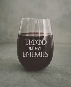 "Gra o Tron  ""Blood of my Enemies ""szklanka do wina"