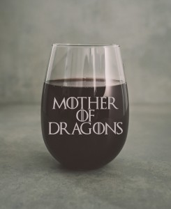 "Gra o Tron  ""Mother Of Dragons ""szklanka do wina"
