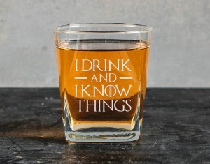 Gra o Tron -I drink and I know things -szklanka do whiskey